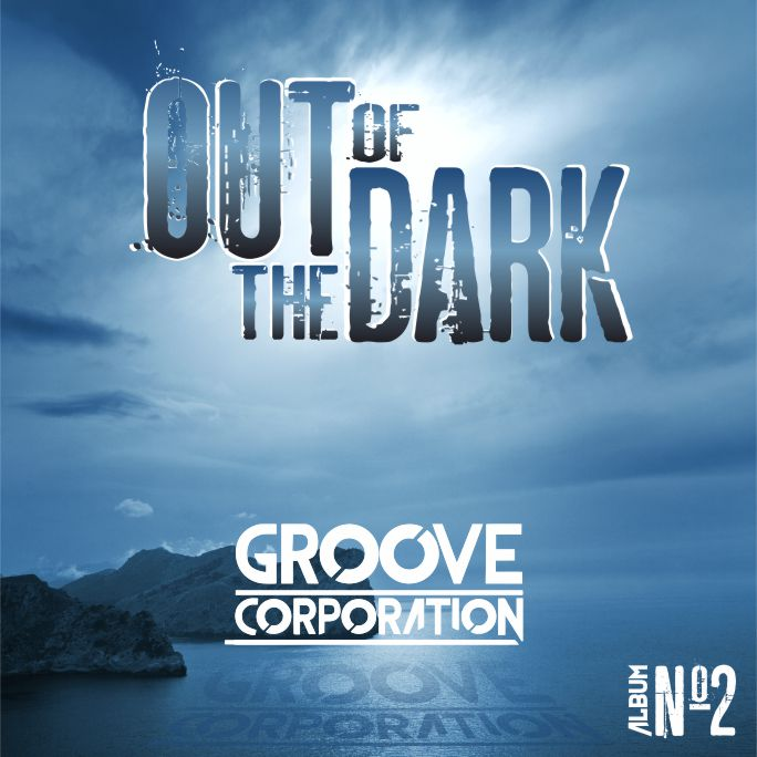 Groove Corporation Album Cover Out Of The Dark